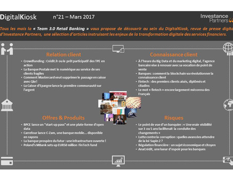 DigitalKiosk n°21 - Newsletter Digital & Distribution Mars 2017