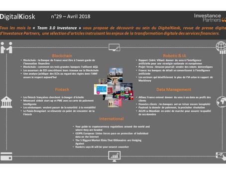 DigitalKiosk n°29 - Newsletter Digital & Innovation Avril 2018