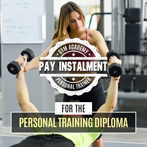 Instalment for Personal Training Diploma