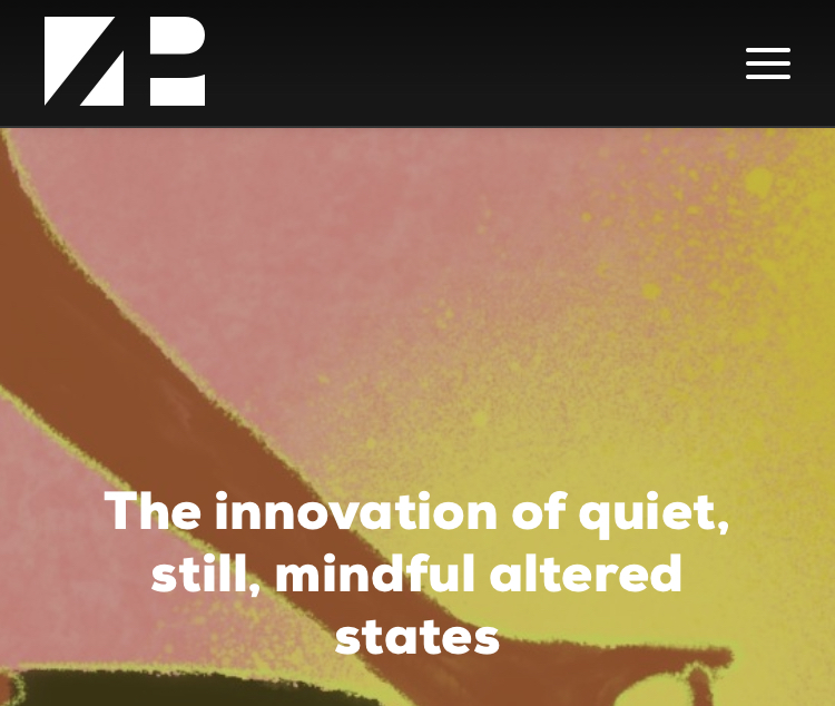 Zpryme - The innovation of quiet, still, mindful altered states