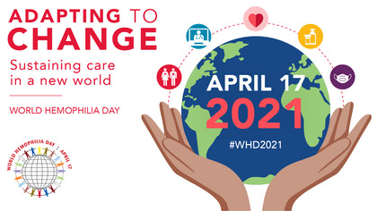World Hemophilia Day – Adapting to a Changed World