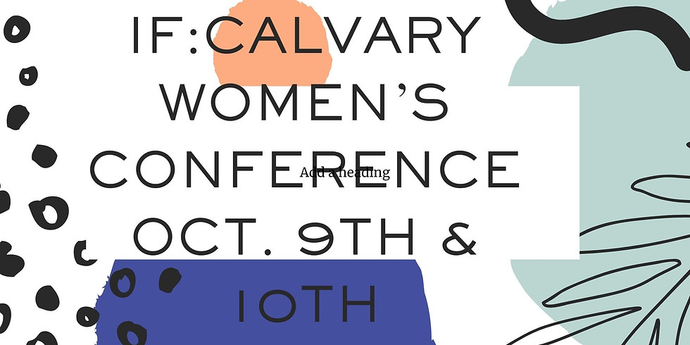 LIVING LOVED ANNUAL CONFERENCE FEATURING THE IF GATHERING