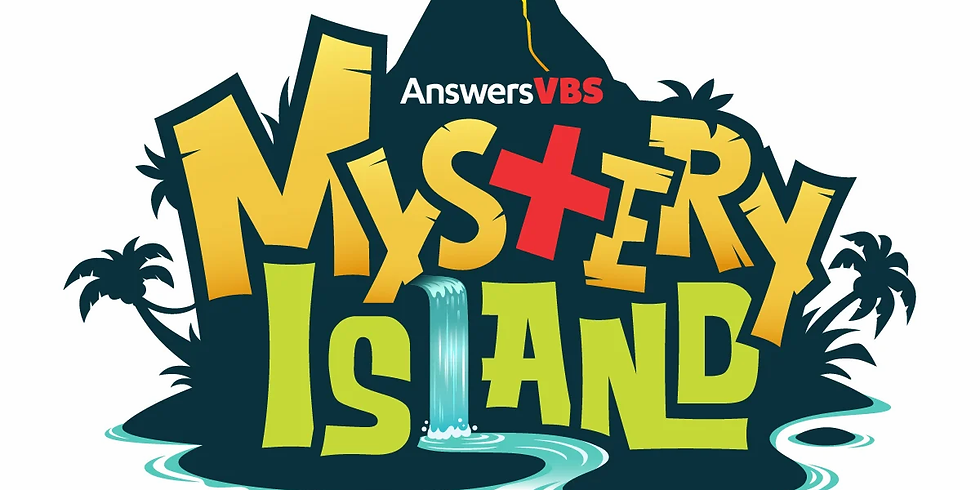 Mystery Island 2020 VBS Calvary Ages 3yr (Potty trained) -5th grade