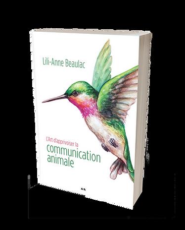 L'art d'apprivoiser la Communication animale, de Lili-Anne Beaulac
