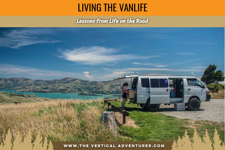 Living the Vanlife. Lessons from Life on the Road