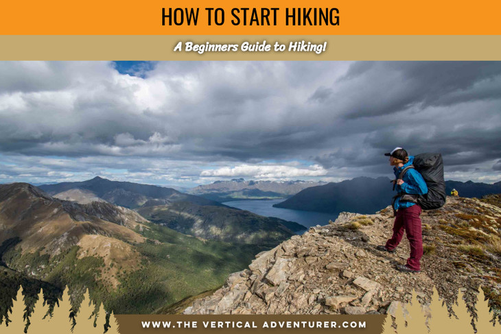 How to Start Hiking. A Beginners Guide to Hiking