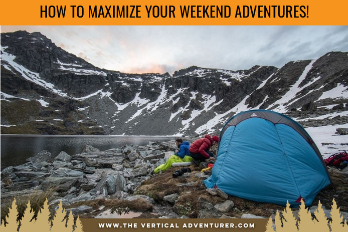 How to Maximize Your Weekend Adventures!