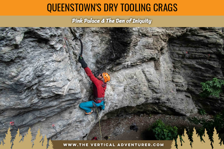 Queenstown's Dry Tooling Crags- Pink Palace & The Den of Iniquity