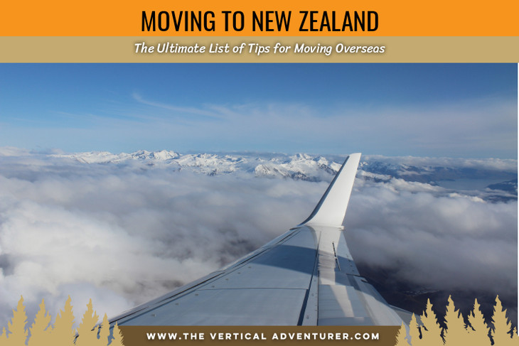 Moving to New Zealand. The Ultimate List of Tips for Moving Overseas