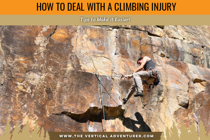 How to Deal With a Climbing Injury. Tips to Make it Easier!