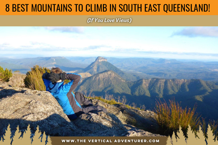8 Best Mountains to Climb in South East Queensland! (If You Love Views)