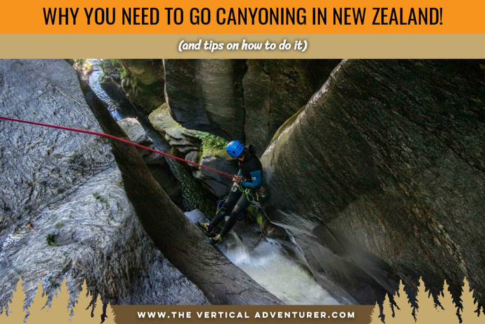 Why You Need to Go Canyoning in New Zealand!