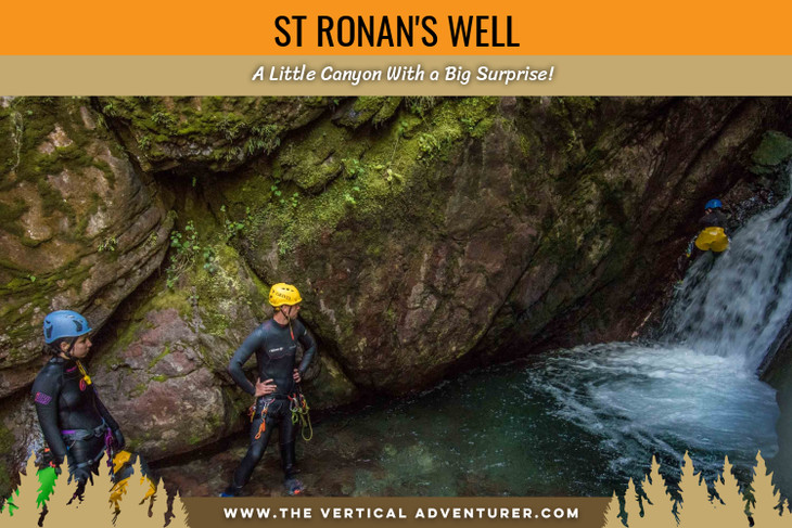 St Ronan's Well. A Little Canyon With a Big Surprise!