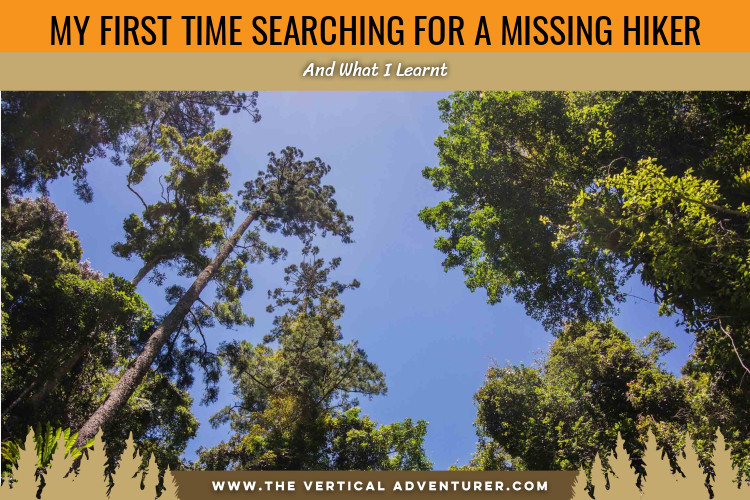 My First Time Searching for a Missing Hiker and What I Learnt