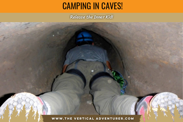 Camping in Caves: Release the Inner Kid!