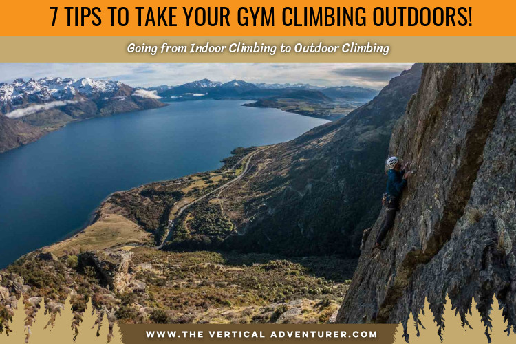 7 Tips to Take Your Gym Climbing Outdoors!