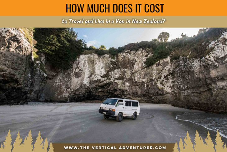 How Much Does it Cost to Travel and Live in a Van in New Zealand?