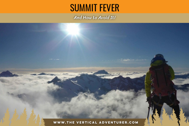 Summit Fever and How to Avoid It