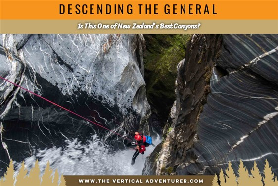 Descending The General. Is This One of New Zealand's Best Canyons?