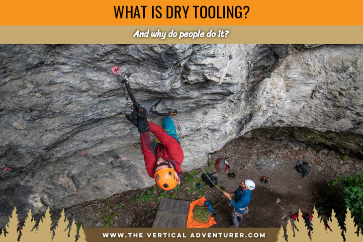 What Is Dry Tooling? And Why Do People Do It?