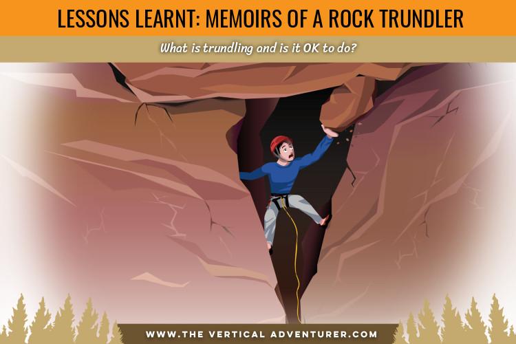 Memoirs of a Rock Trundler