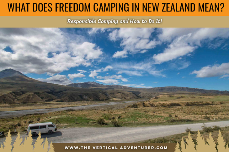 What Does Freedom Camping in New Zealand Mean? Responsible Camping and How to Do It!