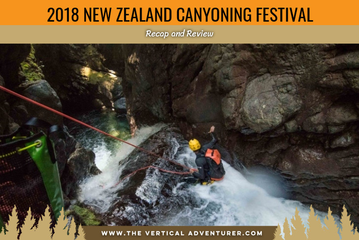 2018 New Zealand Canyoning Festival. Recap and Review.