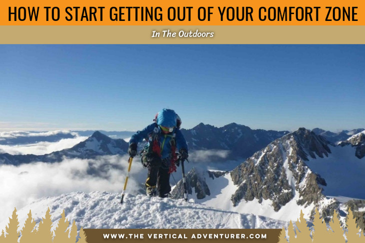 How To Start Getting Out Of Your Comfort Zone In The Outdoors