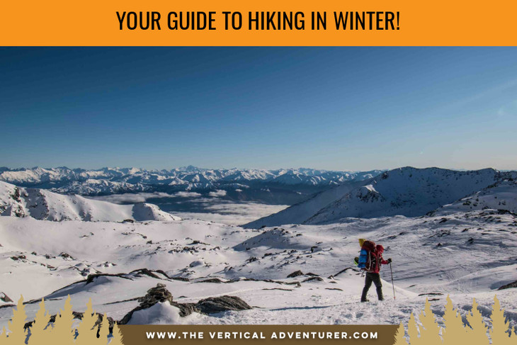 Your guide to Hiking in Winter!