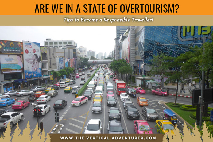 Are We in a State of Overtourism? The Best Tips to Become a Responsible Traveller!
