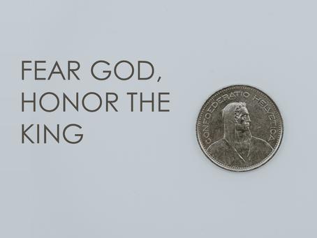 The Gospel According to Luke: Fear God, Honor the King