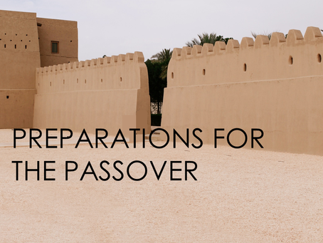 The Gospel According to Luke: Preparations for the Passover
