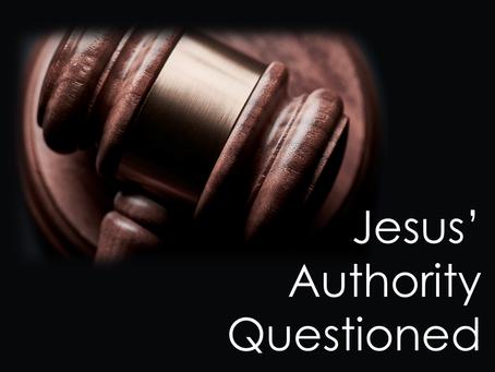 Copy of The Gospel According to Luke: Jesus' Authority Questioned