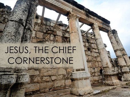 The Gospel According to Luke: Jesus, the Chief Cornerstone