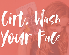 Girl-Wash-your-Face-768x402_edited.png