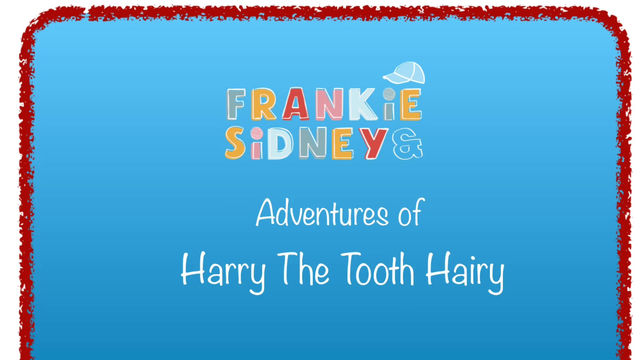 Harry the Tooth Hairy's first day on the job!