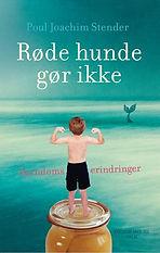Røde Hunde Gør ikke af Poul Joachim Stender, forfatter
