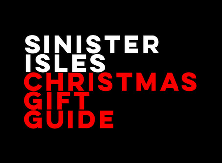 The Sinister Isles Christmas gift guide 2019: Perfect presents for weirdos and freaks
