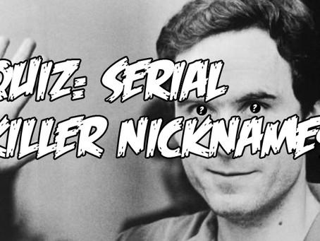 QUIZ: SERIAL KILLER NICKNAMES