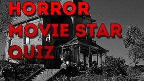Horror Movie Star Quiz