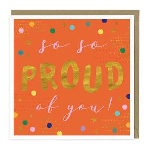 So So Proud Congratulations Card