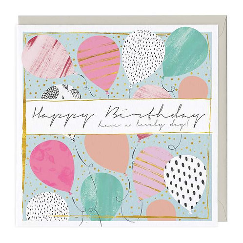 Happy Birthday Have a Lovely Day Card