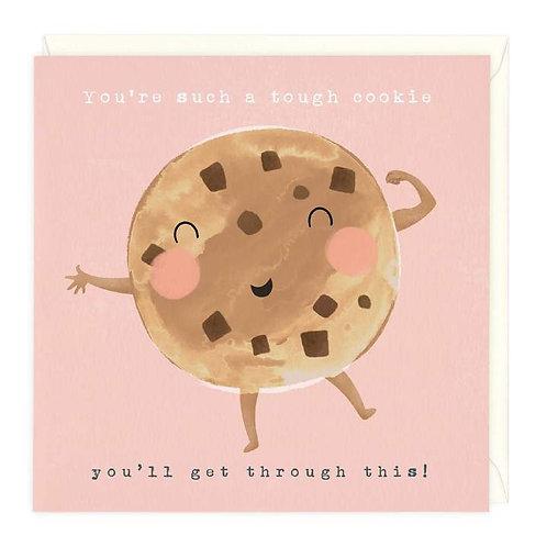 Tough Cookie You'll Get Through This Card