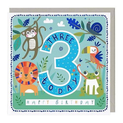 3 Today Cheerful Jungle Children's Birthday Card