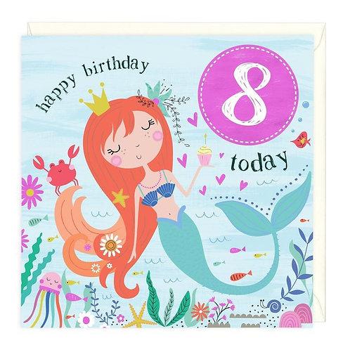 8 Today Mermaid Children's Birthday Card