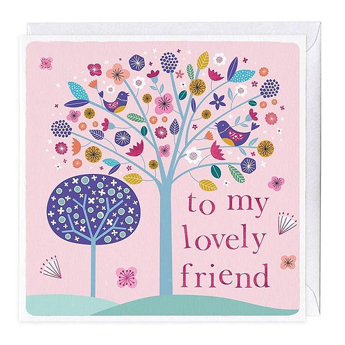 To My Lovely Friend Card