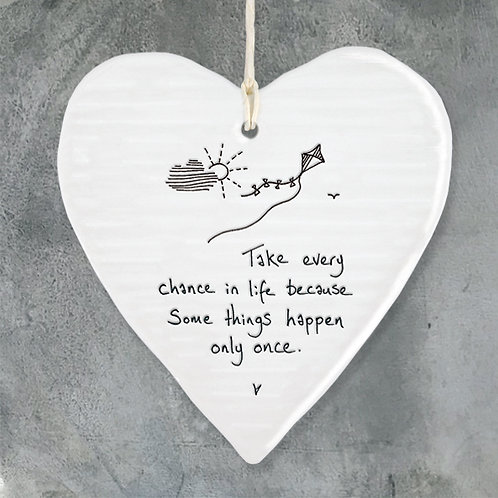 Hanging heart - Take every chance in life