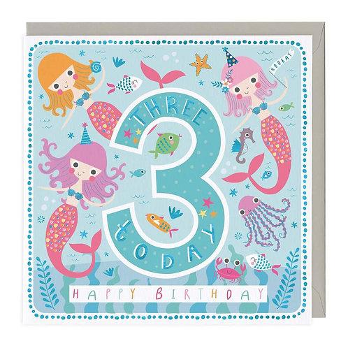 3 Today Happy Mermaids Children's Birthday Card