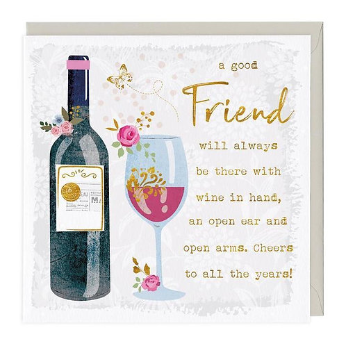 Wine In Hand Friend Card