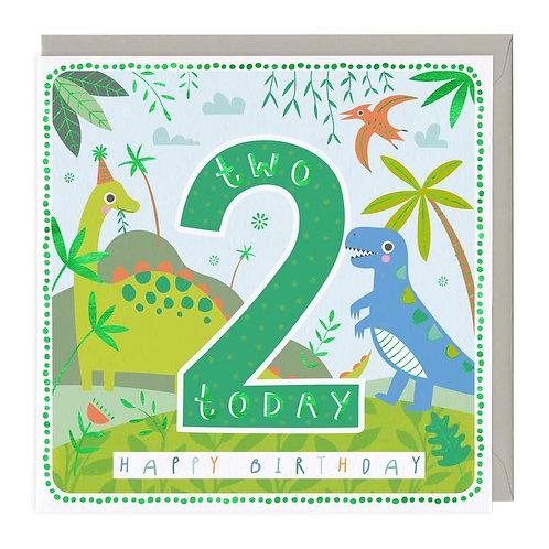 2 Today Happy Dinosaurs Children's Birthday Card